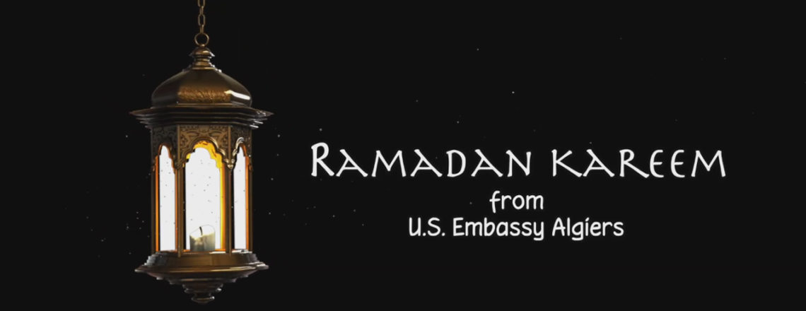 Ramadan Wishes from U.S. Embassy Algiers