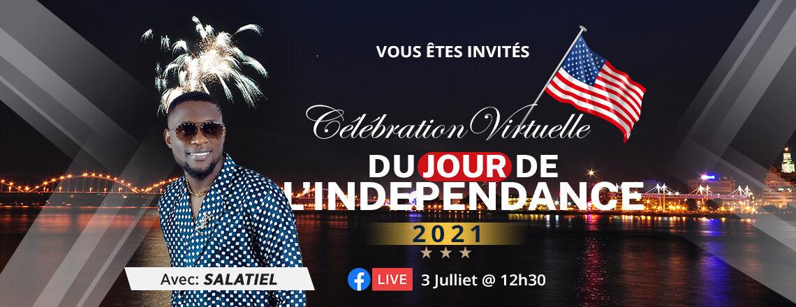 Célébration virtuelle du Jour de l'Indépendance