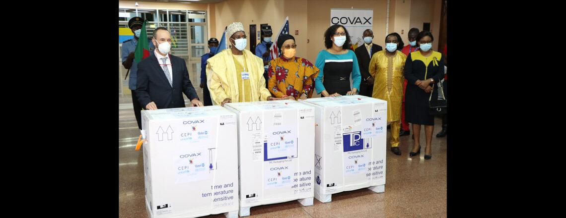 Les États-Unis félicitent le Cameroun pour l'arrivage des vaccins anti-COVID-19 du COVAX