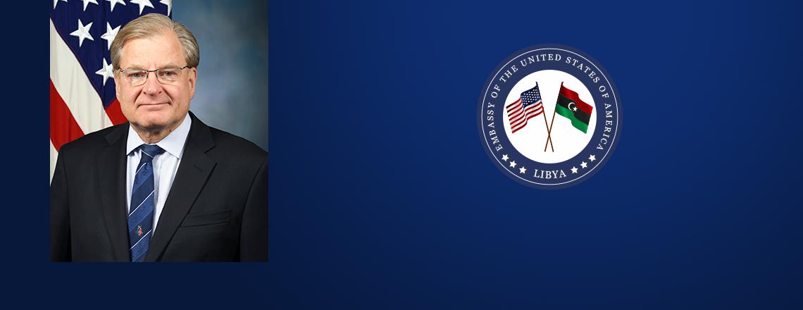 The U.S. Embassy to Libya Welcomes Ambassador Richard B. Norland