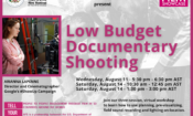 AFS Workshop – Low Budget Documentary Shooting