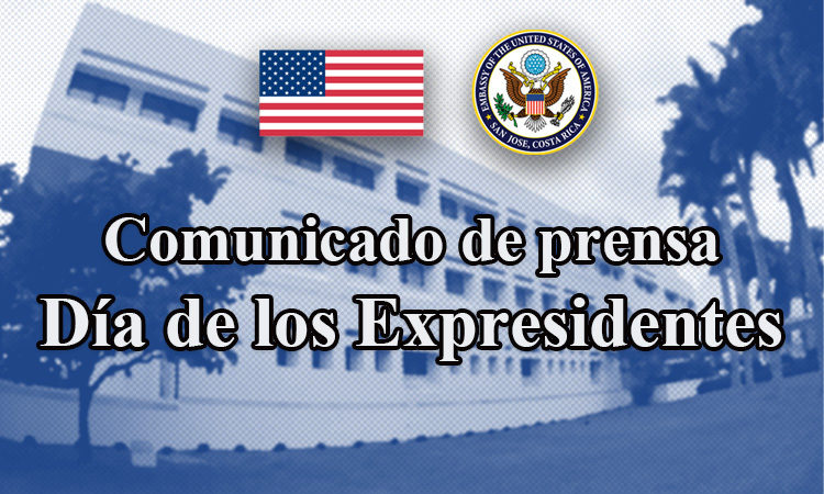 Comunicado de prensa: Día de los Expresidentes