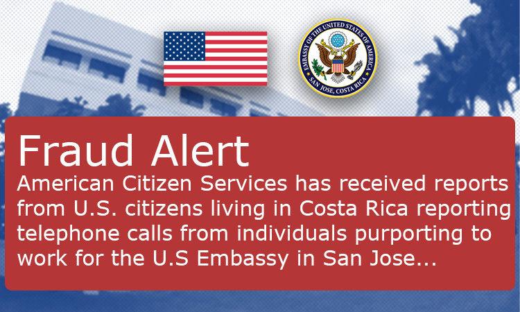 Fraud Alert – U.S. Embassy San Jose