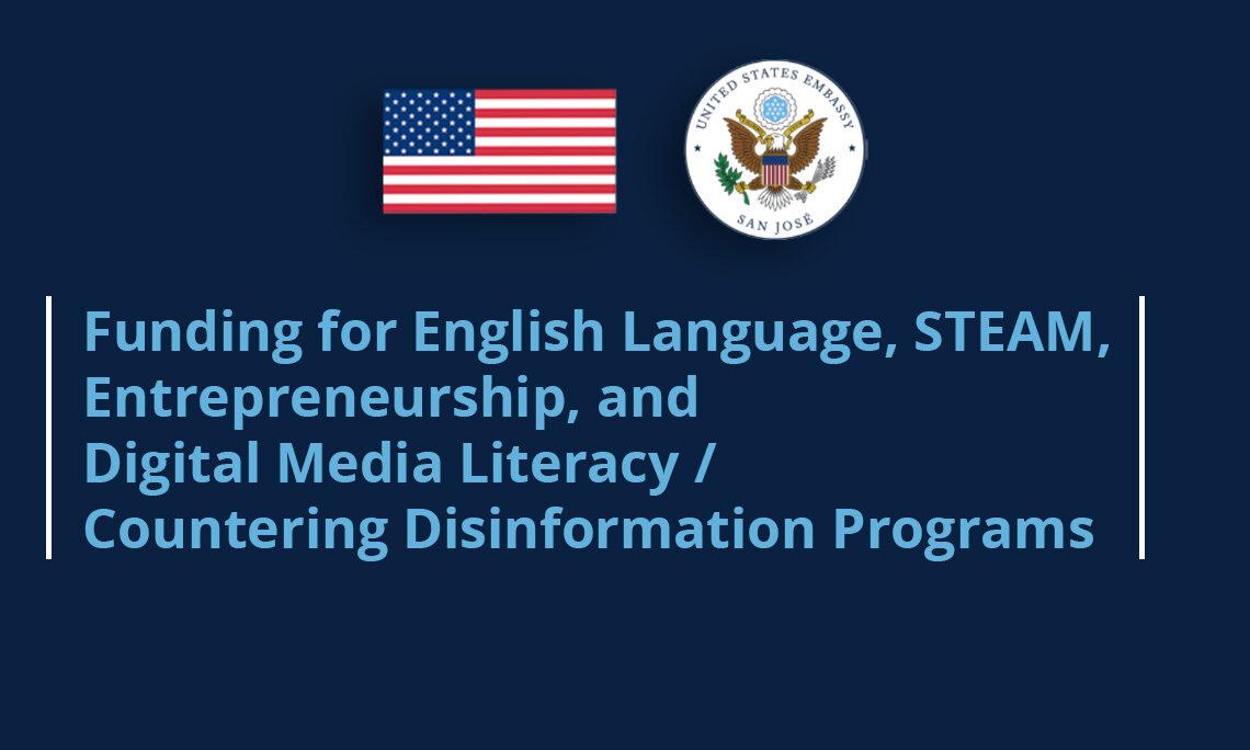 Funding for English Language, STEAM, Entrepreneurship, and Digital Media Literacy/Countering Disinformation Programs