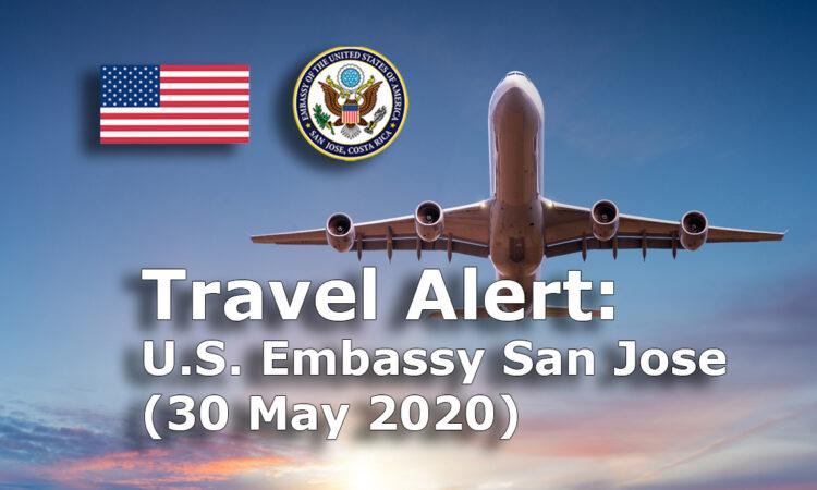 Travel Alert (May 30, 2020)