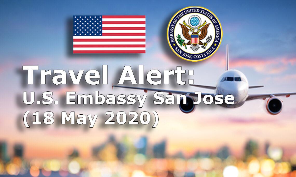 Travel Alert - May 18, 2020