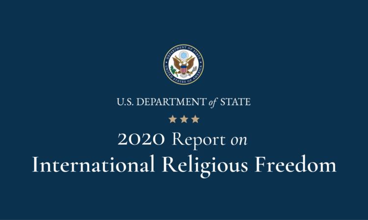 2020 Report on International Religious Freedom: