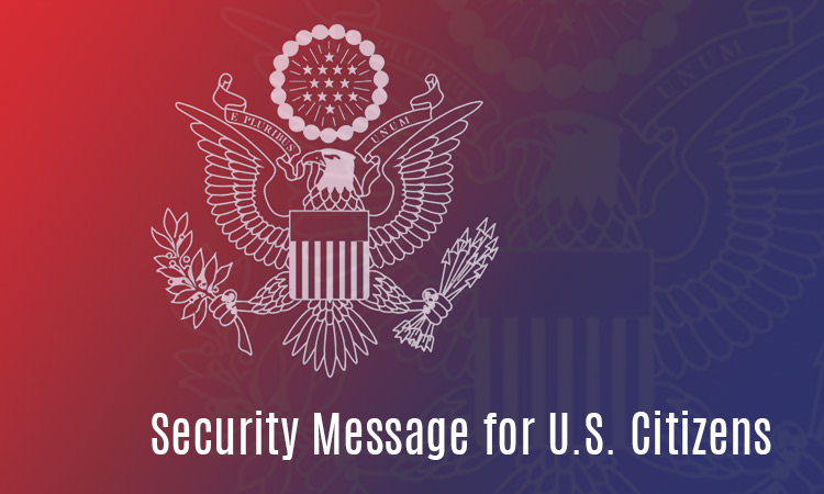 Security Message for U.S. Citizens