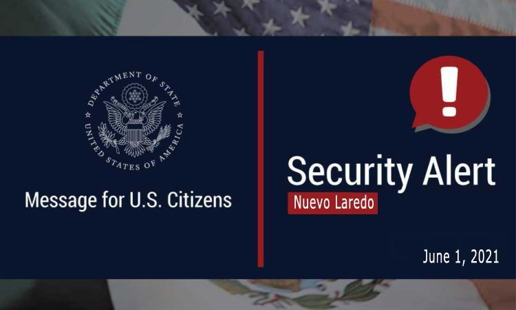 Security Alert Nuevo Laredo