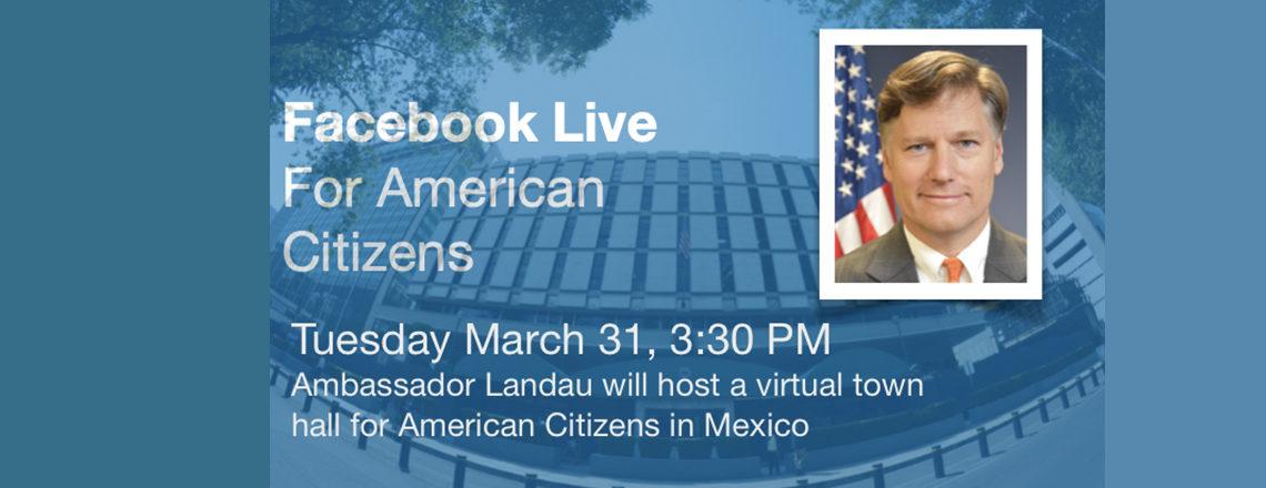 Virtual Town Hall for U.S. Citizens with Ambassador Landau
