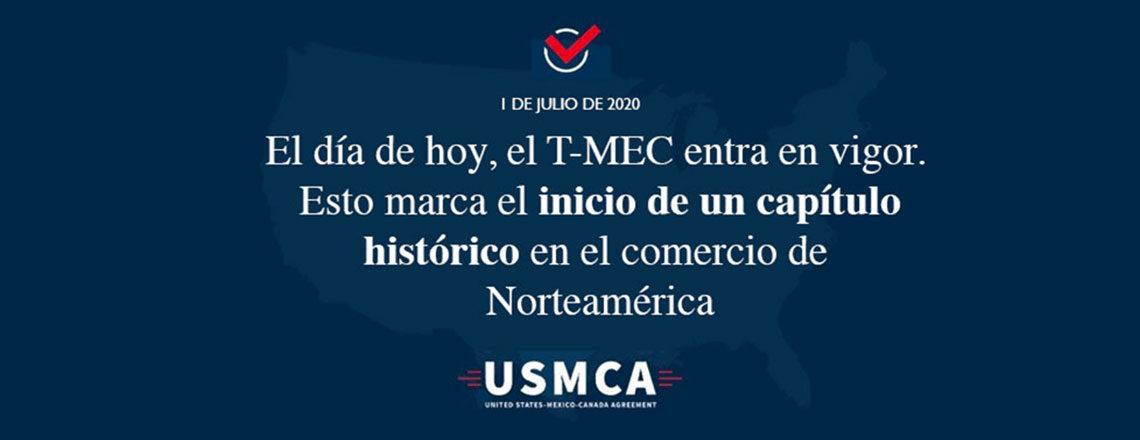 Entrada en vigor del Acuerdo Estados Unidos-México-Canadá