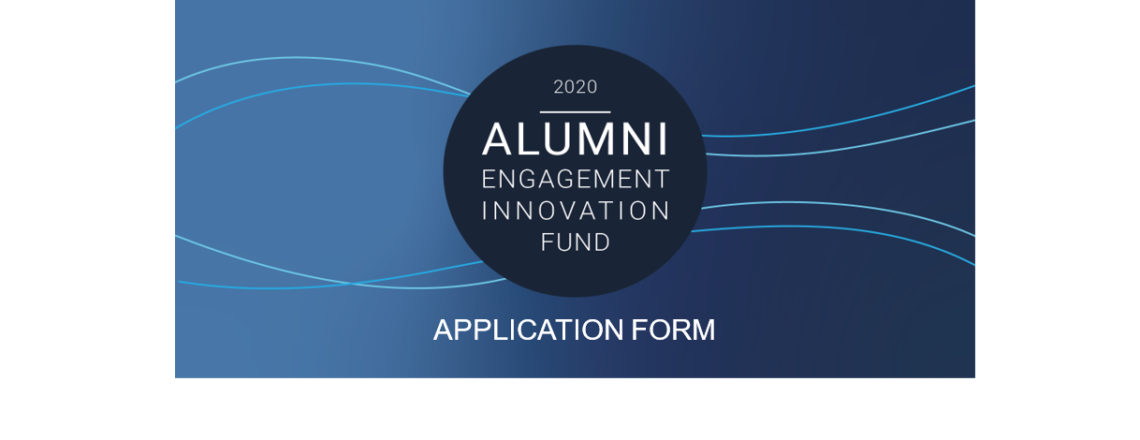 Notice of Funding Opportunity: 2020 Alumni Engagement Innovation Fund