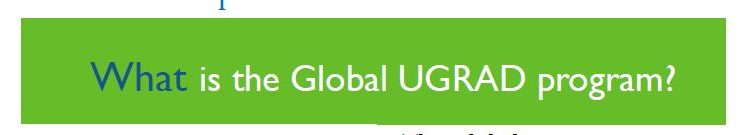 What is Global UGRAD