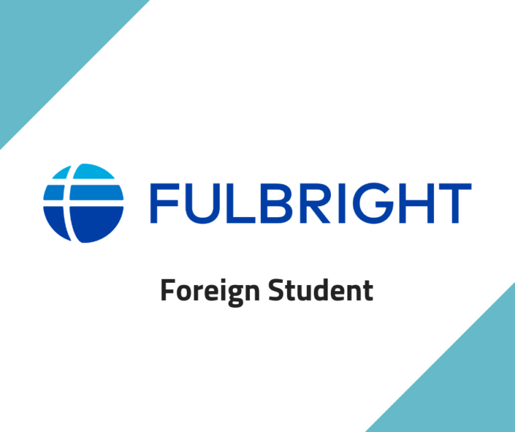 Fulbright Foreing Student