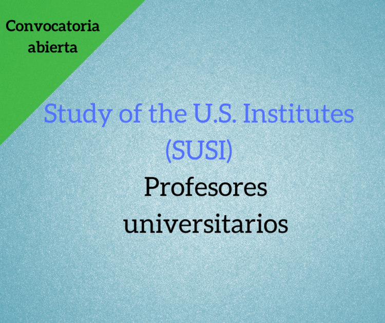 Study of the U.S. Institutes (SUSI) para académicos
