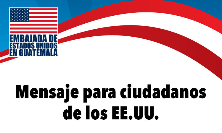 Mensaje para ciudadanos de los EE.UU.