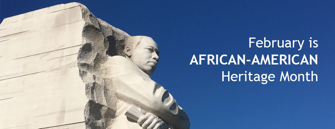 February is African-American Heritage Month