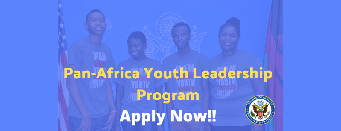 Announcement for 2020 Pan-Africa Youth Leadership Program (PAYLP) April 4 – 25, 2020