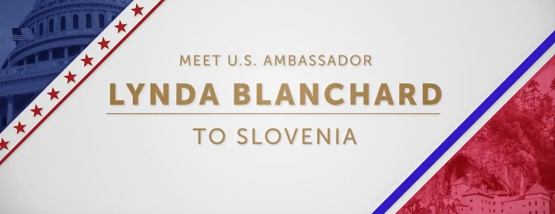 Introducing the new U.S. Ambassador to Slovenia Lynda Blanchard