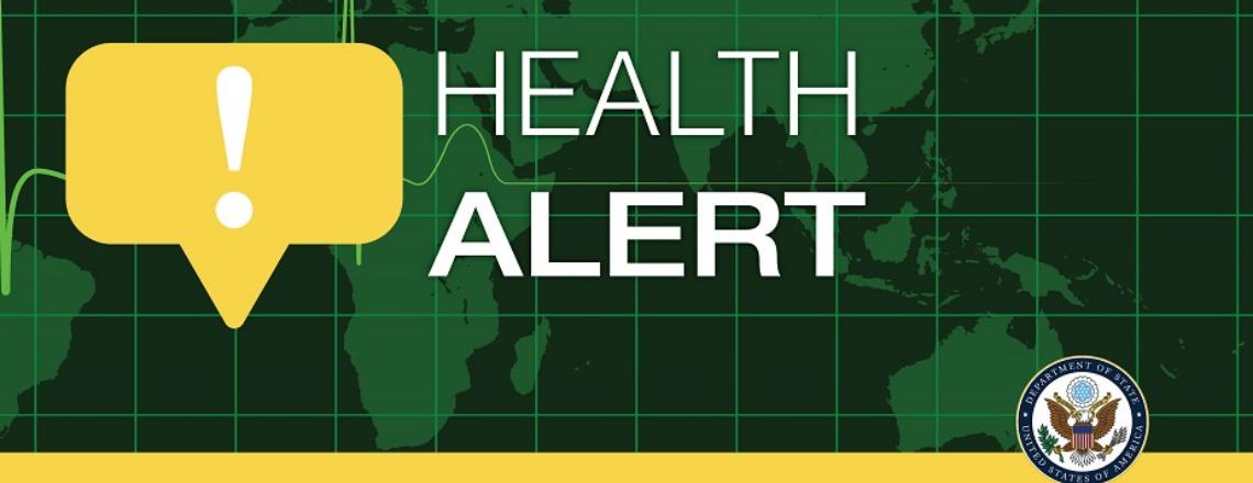 Health Alert – U.S. Embassy Madrid, U.S. Consulate General Barcelona