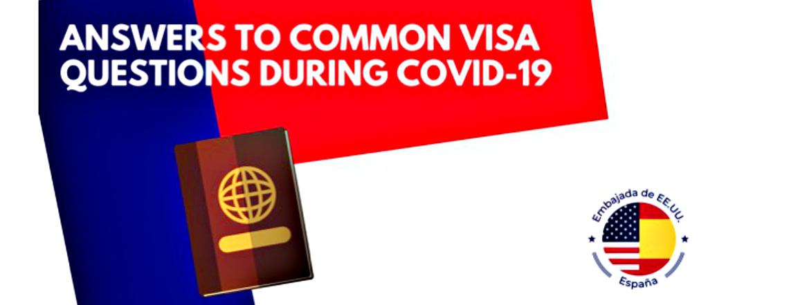 Answers to Common Visa Questions during COVID-19