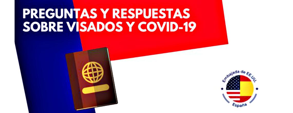 Preguntas y respuestas sobre visados y COVID-19
