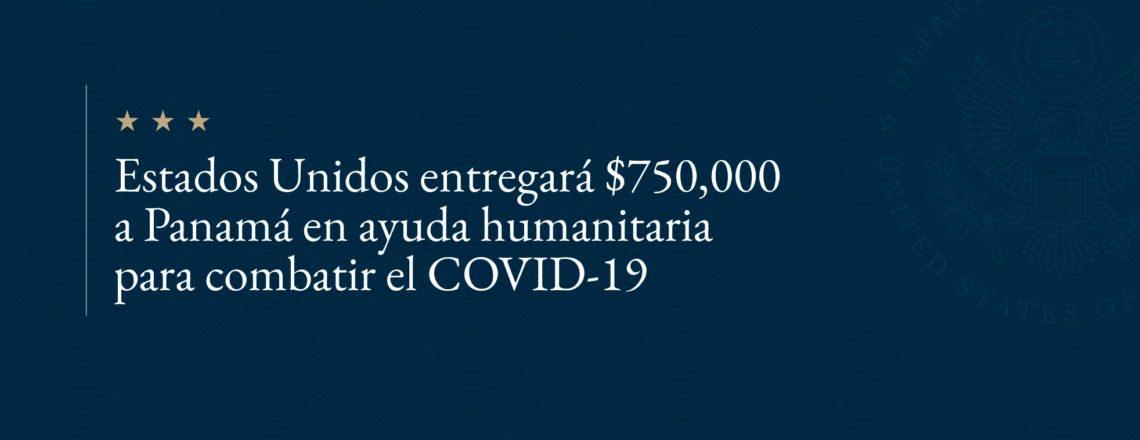 Estados Unidos destina ayuda humanitaria
