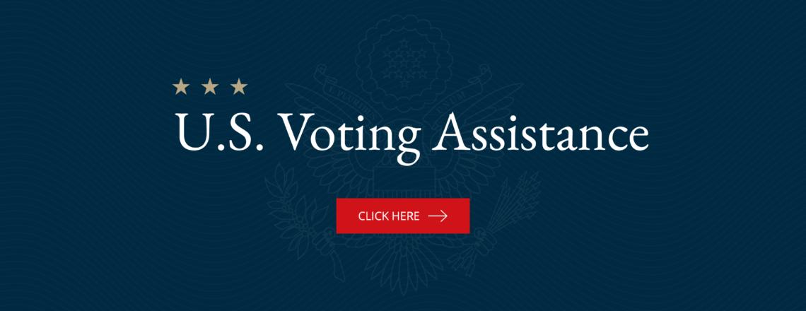 U.S. Citizens: Voting Assistance