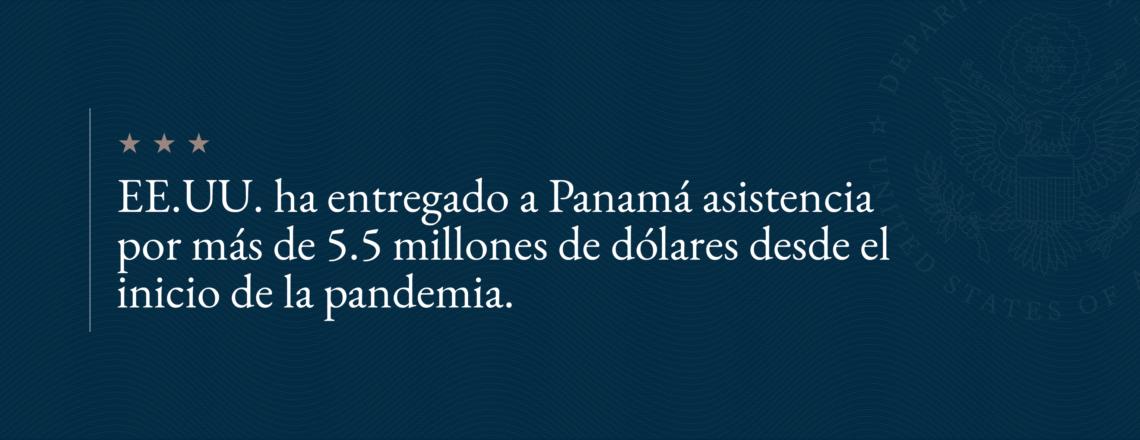 EE.UU. ha entregado a Panamá asistencia por más de $5.5 millones para combatir el COVID