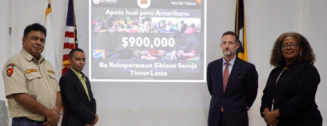 United States Providing Additional $900,000 in Humanitarian Assistance to Timor-Leste