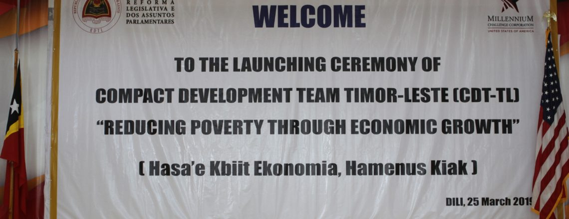The Launching Ceremony of the Compact Development Team Timor-Leste