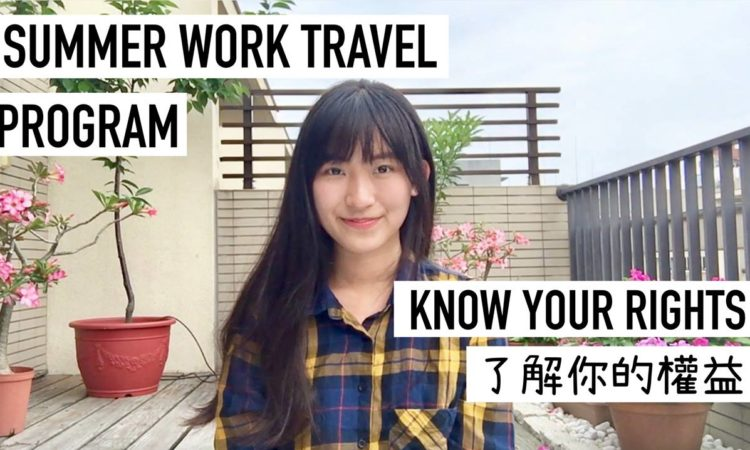 Summer Travel Work Plan - Know Your Right [Video]