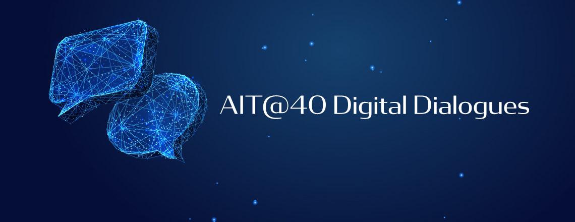 """歡慶AIT@40 「""""智""""同道合 – 數位對話」系列"""