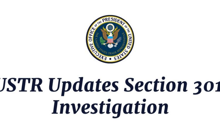 USTR Updates Section 301 Investigation