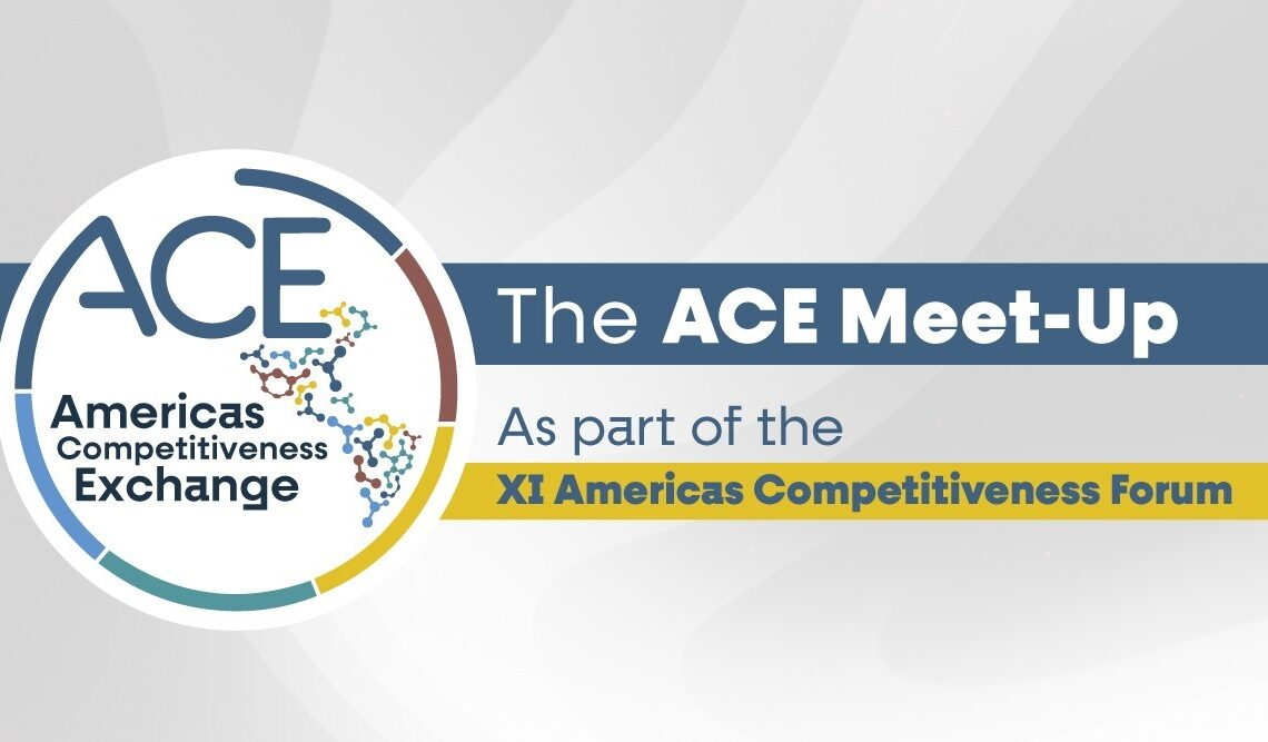 The Americas Competitiveness Exchange (ACE), February 26, 2021.