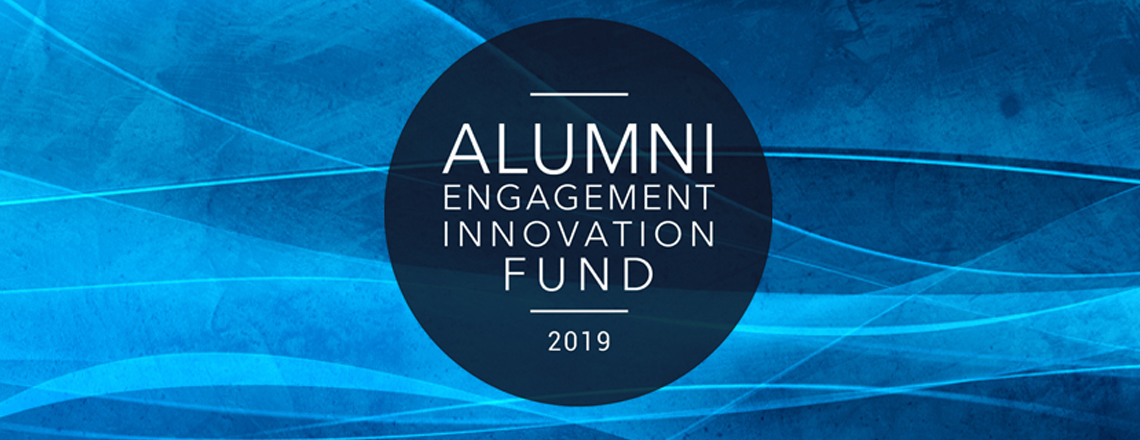 Announcing the 2019 Alumni Engagement Innovation Fund competition