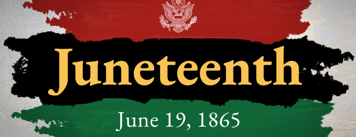 In Commemoration of Juneteenth