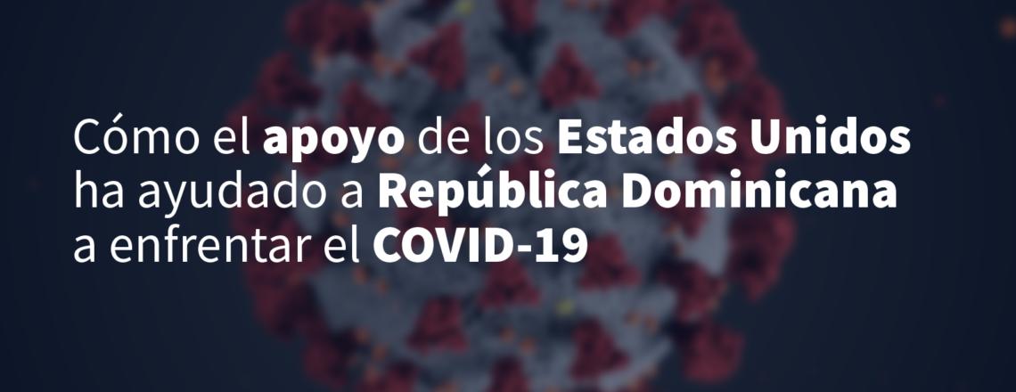 Apoyo EE.UU. a RD ante COVID-19