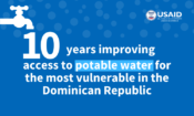 10 years improving access to potable water for the most vulnerable in the Dominican Republic