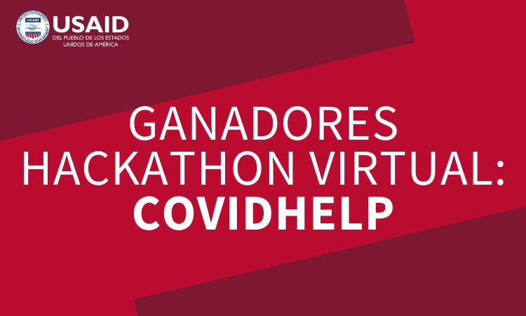 USAID - Ganadores Hackathon Virtual: COVIDHELP