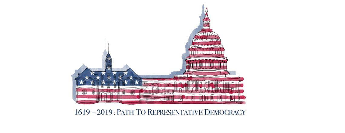 1619-2019: Path to Representative Democracy