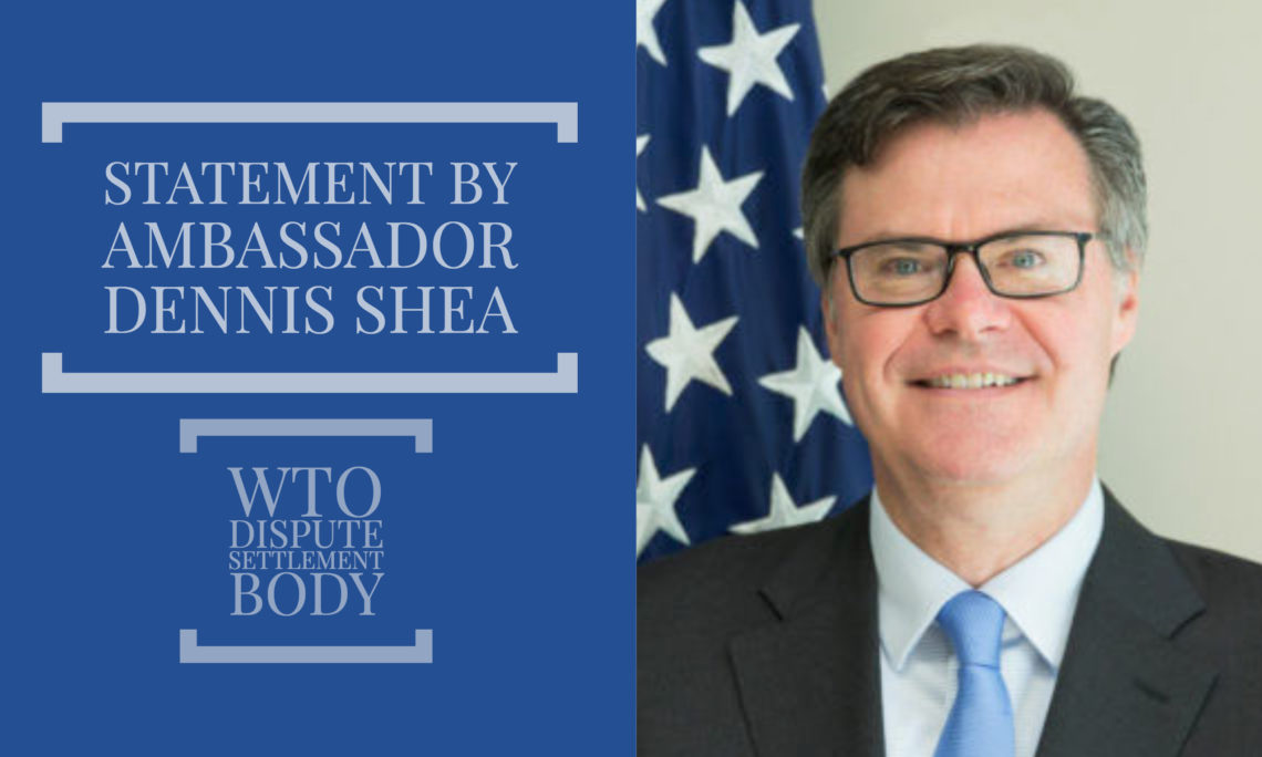 Ambassador Shea / Statement at the WTO DSB