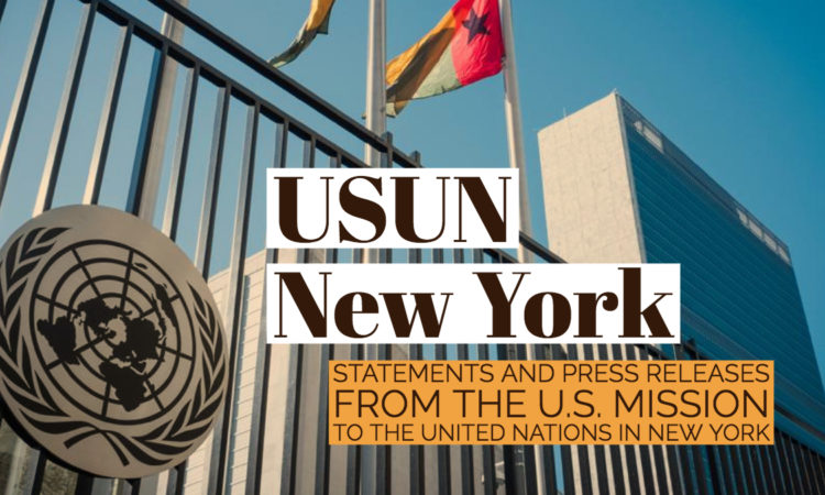 Statements and Press Releases by the U.S. Mission to the United Nations in New York