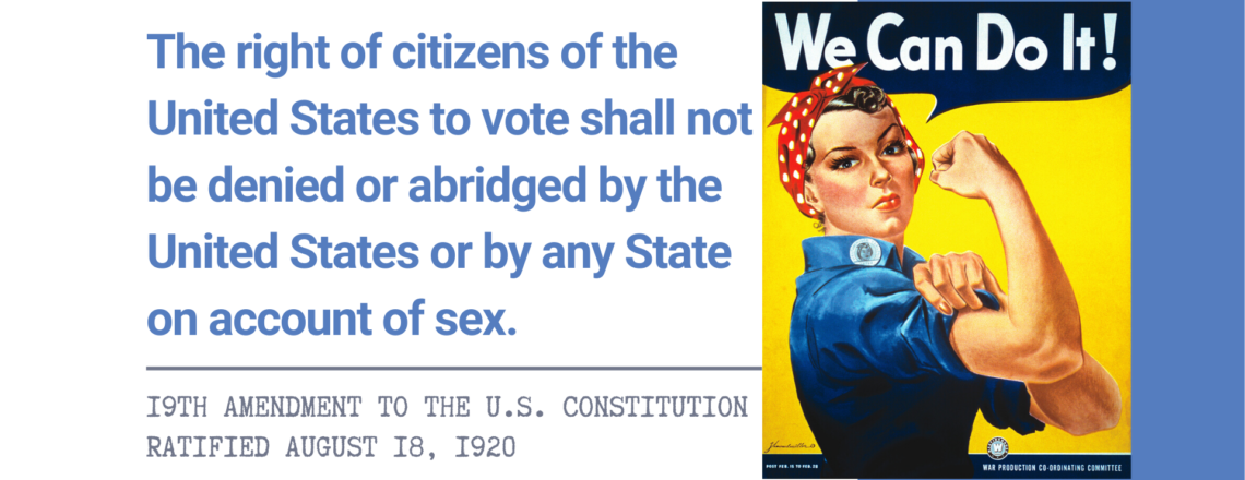 Women's History Month Toolkit: 100th Anniversary of Women's Right to Vote