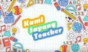kami_sayang_teacher-750×450-012819