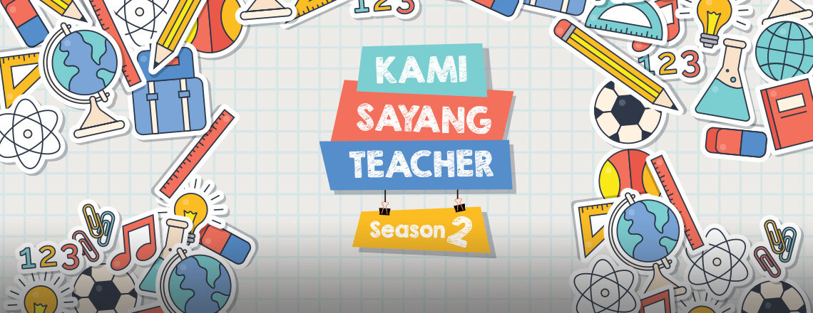 Kami Sayang Teacher – Season 2