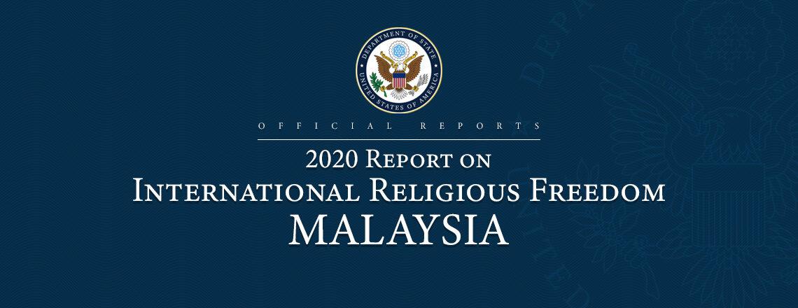 2020 Report on International Religious Freedom: Malaysia