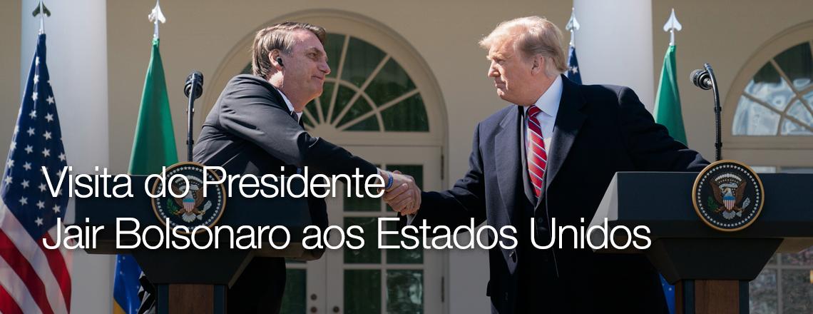 Visita do Presidente Jair Bolsonaro aos Estados Unidos