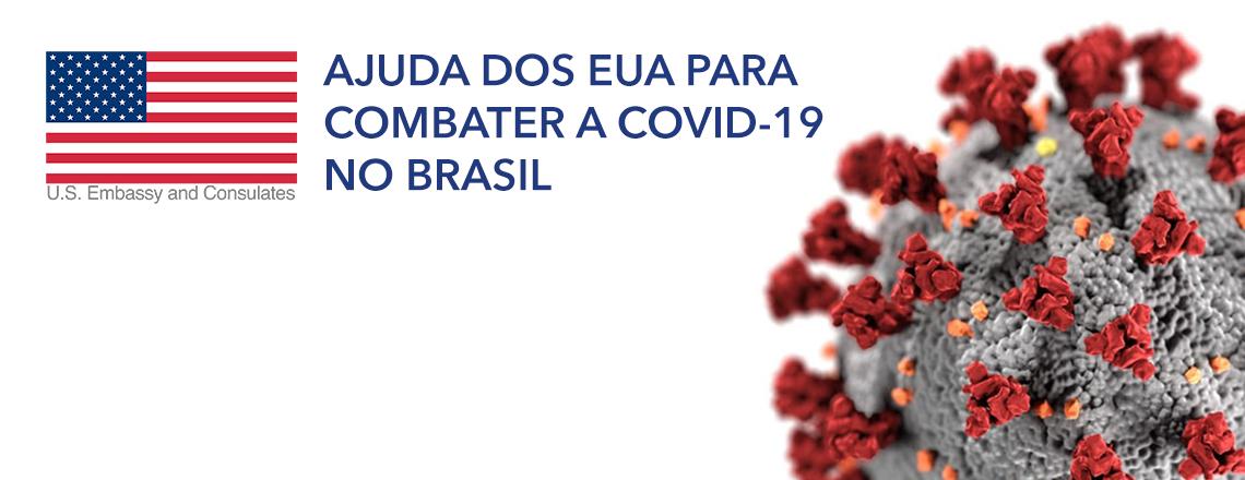 EUA doam US$53 milhões para combater COVID-19 no Brasil