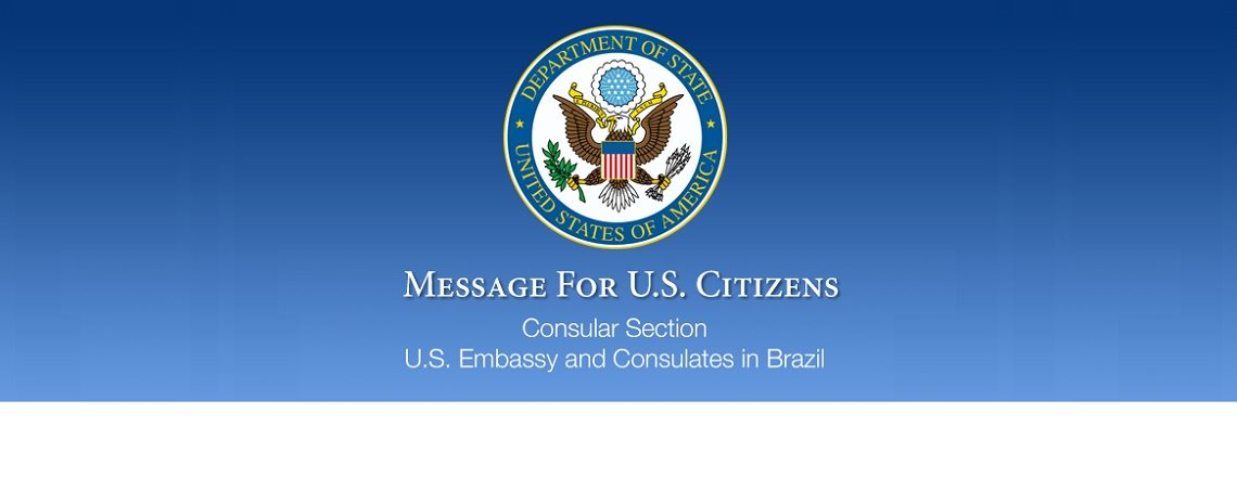 Message to U.S. Citizens: Update to the Brazil Travel Advisory
